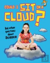 Could I Sit On A Cloud & Other Questions