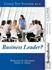 Could You Succeed As A Business Leader?