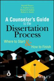 Counselor'S Guide To The Dissertation Process