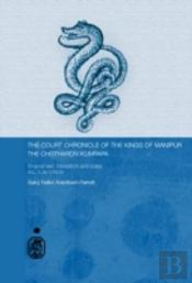 Court Chronicle Of The Kings Of Manipur