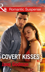 Covert Kisses (Sons Of Stillwater, Book 1)