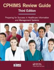 Cphims Review Guide, Third Edition