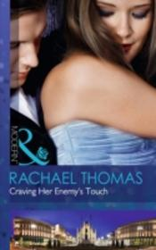 Craving Her Enemy'S Touch