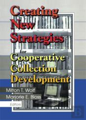 Creating New Strategies For Cooperative Collection Development