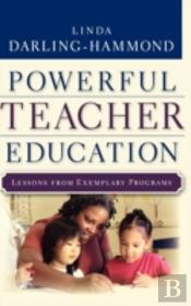 Creating Powerful Teacher Education