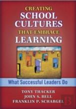 Creating School Cultures That Embrace Learning