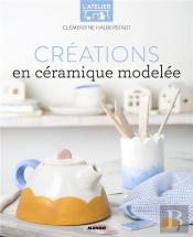 Creations En Ceramique Modelee