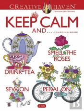 Creative Haven Keep Calm And... Coloring Book