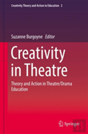 Creativity  In Theatre