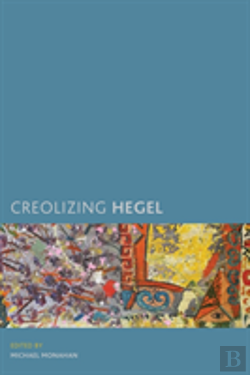 Bertrand.pt - Creolizing Hegel