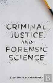 Criminal Justice And Forensic Science