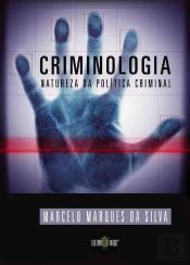 Criminologia - Natureza Da Politica Criminal