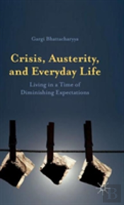 Crisis, Austerity And Everyday Life