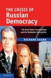 Crisis Of Russian Democracy