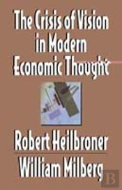Crisis Of Vision In Modern Economic Thought