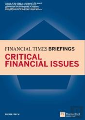 Critical Financial Issues: Financial Times Briefing