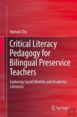 Bertrand.pt - Critical Literacy Pedagogy For Bilingual Preservice Teachers