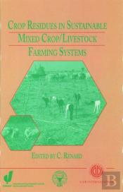 Crop Residues In Sustainable Mixed Crops/Livestock Farming Systems