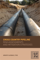 Cross-Country Pipeline Risk Assessments And Mitigation Strategies