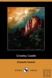 Crowley Castle (Dodo Press)