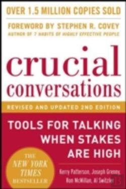 Bertrand.pt - Crucial Conversations Tools For Talking When Stakes Are High