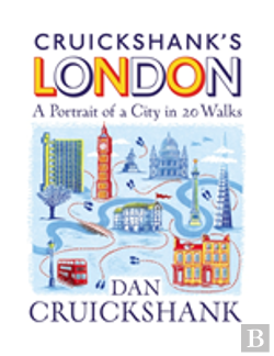 Bertrand.pt - Cruickshank'S London: A Portrait Of A City In 20 Walks