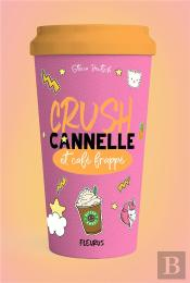 Crush, Cannelle, Cafe Frappe