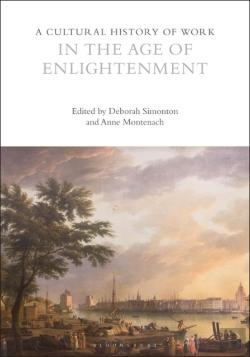 Bertrand.pt - Cultural History Of Work In The Age Of Enlightenment