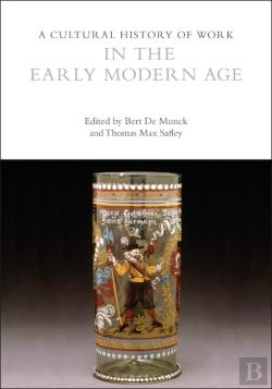 Bertrand.pt - Cultural History Of Work In The Early Modern Age