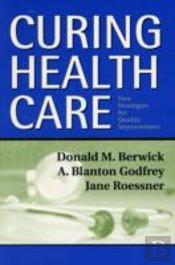 Curing Health Care