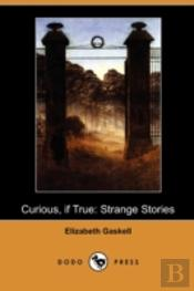 Curious, If True: Strange Stories (Dodo