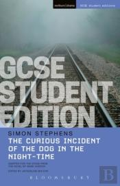 Curious Incident Of The Dog In The Night-Time Gcse Student Edition