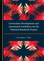 Curriculum Development And Assessment Guidelines For The National Standards Project