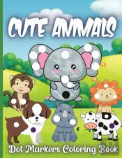 Cute Animals Dot Markers Coloring Book