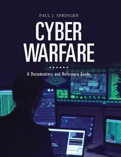 Bertrand.pt - Cyber Warfare: A Documentary And Reference Guide