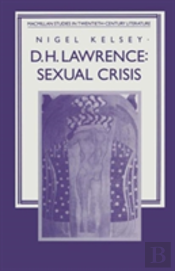 D. H. Lawrence: Sexual Crisis
