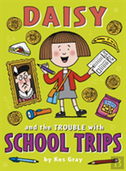 Bertrand.pt - Daisy And The Trouble With School Trips