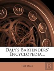 Daly'S Bartenders' Encyclopedia...