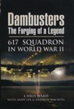 Bertrand.pt - Dambusters: The Forging Of A Legend
