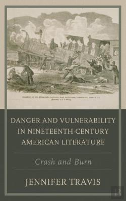 Bertrand.pt - Danger And Vulnerability In The American Imagination