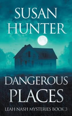 Bertrand.pt - Dangerous Places: Leah Nash Mysteries Bo