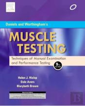 Daniels And Worthingham'S Muscle Testing : Techniques Of Manual Examination, With Dvd, 9e