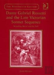 Dante Gabriel Rossetti And The Late Victorian Sonnet Sequence