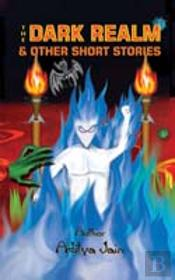Dark Realm And Other Short Stories