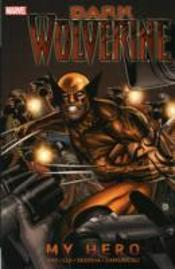 Dark Wolverine My Hero
