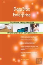 Datastax Enterprise The Ultimate Step-By-Step Guide