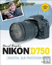 David Buschs Nikon D750 Guide