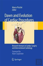 Dawn And Evolution Of Cardiac Procedures