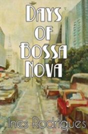 Days Of Bossa Nova