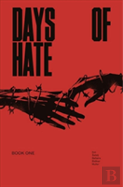 Days Of Hate (Act One)